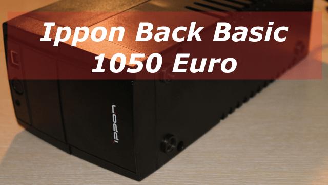 Ippon Back Basic 1050 Euro – обзор бюджетного ИБП